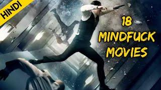 Top 18 MindFuck Movies that you have to Watch Twice | Like Inception | Mystery Thriller Movies