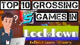 """Idiot story:-""""Top 10 Grossing game in lockdown on play store""""so let's see in the video."""