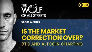 IS THE BITCOIN CORRECTION OVER? LIVE CHARTING SESSION WITH SCOTT MELKER
