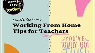 THE BEST TOP TIPS FOR TEACHERS TEACHING ONLINE