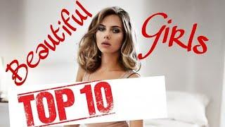Top 10 Most Beautiful Girls On Earth | #beautifil | #girls | #earth | #top10
