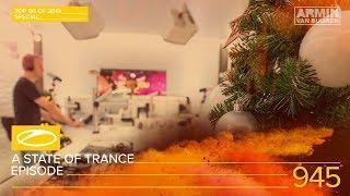 A State Of Trance Episode 945 (#ASOT945) [TOP 50 Of 2019 Special] – Armin van Buuren