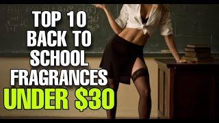 Top 10 Back To School Fragrances FOR UNDER $30