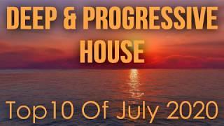 Deep & Progressive House Mix 043 | Best Top 10 Of July 2020