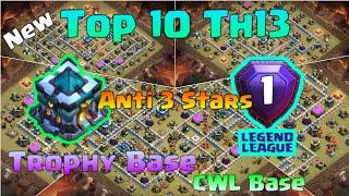 Latest Top 10 Th13 Legend League Base Trophy Base War Base CWL Base With Links| Clash of Clans 2020