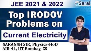 Top Irodov Problems on Current Electricity I Class 12, JEE, NEET – Saransh Gupta Sir
