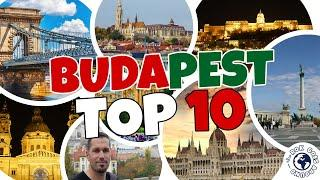 TOP 10 Attractions in BUDAPEST, Hungary | TOP TIPS - Travel Guide