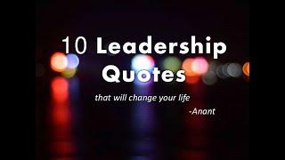 2020 Top 10 Leadership Quotes that will change Your Life