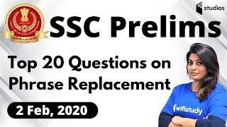 SSC Prelims | English by Akanksha Ma'am | Top 20 Questions on Phrase Replacement