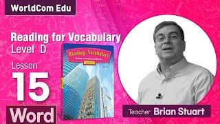 Reading for Vocabulary WORD | Level D | Lesson 15 |  Brian Stuart I ( Learn English )