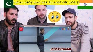Pakistani Reaction: Top 10 Indian Origin CEO's Who Are Ruling the World | Indian CEO
