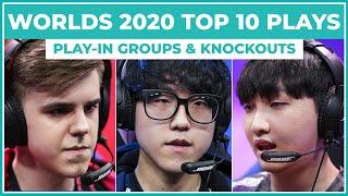 Top 10 Plays Worlds 2020: Play-In Groups & Knockouts