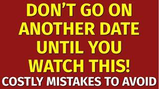 Dating Tips: Top 10 Mistakes to Avoid in a New Relationship