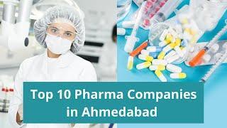 Top 10 Pharma Companies in Ahmedabad, Gujarat(2020)