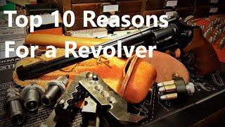 Top 10 Reasons For Choosing a Revolver