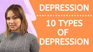 10 Most Common Types Of Depression - Types of Depressive Disorders