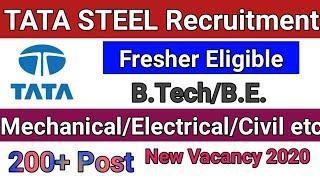TATA Steel Recruitment New |B.TECH/B.E/DIPLOMA Eligible |Mechanical,Electrical,Civil Branch|200 Post