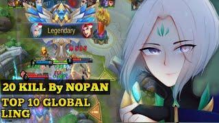 AGRESSIVE LING GAMEPLAY | 11 MINUTES= 20KILL | BY NOPAN TOP 10 GLOBAL LING