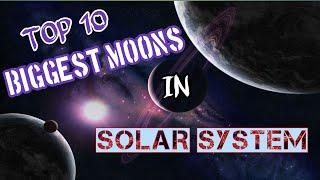 TOP 10 BIGGEST MOONS IN SOLAR SYSTEM | IN TAMIL | FOREVER