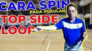 Tutorial Cara Spin Pada Pukulan Top Side Spin Forehand/Backhand Yang Baik Dan Benar #10
