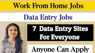 Data Entry Jobs| Work From Home Jobs| 7 Top Data Entry Sites for all|