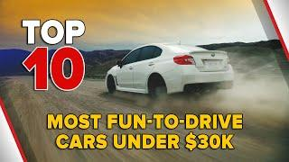 10 Most Fun To Drive Cars Under $30k