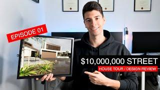 INSIDE THE $10 MILLION STREET - EPISODE 1 (HOUSE TOUR + DESIGN REVIEW) | 2020 | DAVID TOMIC