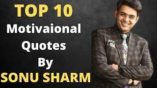 Top 10 Sonu Sharma Best Motivational Quotes For life Success