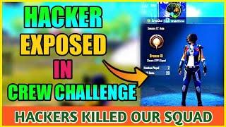 Top #10 Crew Player Exposed | God Level Hackers in Crew Challenge | Hackers in Pubg Mobile