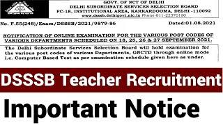 1st AUGUST NEW EXAM NOTICE DSSSB TEACHER RECRUITMENT I NEW NOTICE ON  1 AUGUST, 2021 I