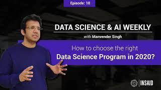 Episode 10: How to choose the right Data Science program in 2020?