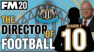 FM20 NEWCASTLE 10 | MAN UTD || DIRECTOR OF FOOTBALL CHALLENGE || Football Manager 2020