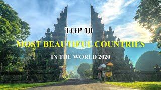 Top 10 Most Beautiful Countries In The World 2020 | Most Beautiful Country | 2020