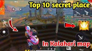 Top 10 hidden and secret place in Kalahari map - garena free fire