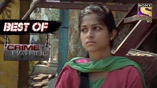 Best Of Crime Patrol - Hatred - Full Episode