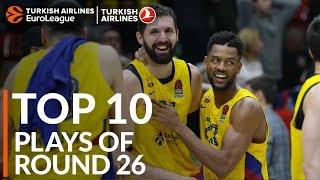 Turkish Airlines EuroLeague Regular Season Round 26 Top 10 Plays