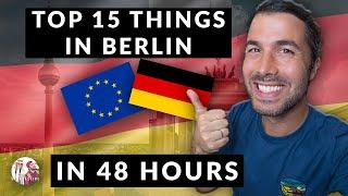 Top 15 Things To Do in Berlin in 48 hours | Best Tips for 2020