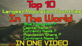 Top 10 Largest Population Countries In The World | 2020 | Information 2.0