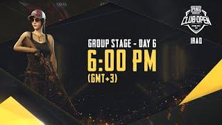 [Arabic] PMCO Iraq Group Stage Day 6 | Spring Split | PUBG MOBILE CLUB OPEN 2020