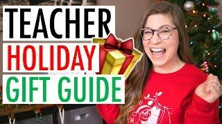The ULTIMATE Teacher Gift Guide | What Teachers REALLY Want for the Holidays