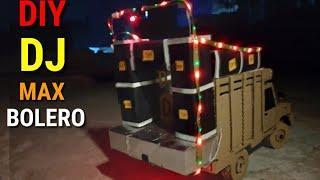 How To Make Dj MaX Pickup Bolero With cardboard || Simply Awesome