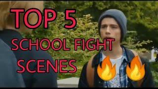 TOP 5 SCHOOL FIGHT SCENES !!