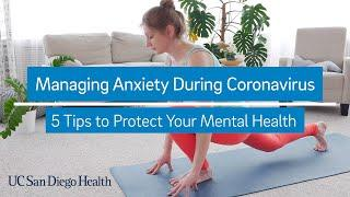 5 Tips to Protect Your Mental Health During Coronavirus Outbreak | UC San Diego Health