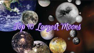 Top 10 Largest Moons in the Solar system!