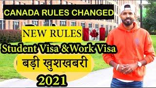 Latest Update 2021 | Student Visa and Work Visa Rules Changed in Canada