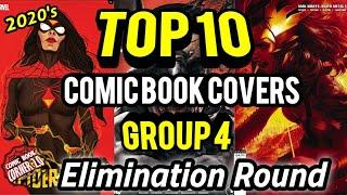 TOP 10 Comic Book Covers | GROUP 4 Elimination Round!