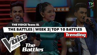 The Battles | TOP 10 Battles | The Voice Teens Sri Lanka | Week 2