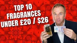 Top 10 Inexpensive Fragrances Under £20 / $26 - Fragrance Review