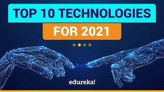 Top 10 Technologies to Learn in 2021   Trending Technologies in 2021   Top IT Technologies   Edureka