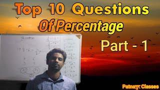 Top 10 Questions || Percentage Class || Patnaपुर || Shreyaskar Kumar || #Patnapur